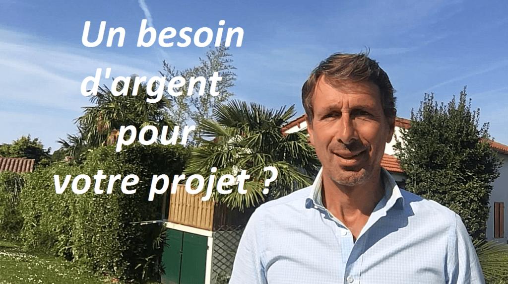 Avez-vous besoin d'argent pour réussir votre projet ?