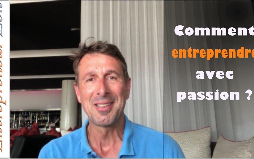 Entreprendre avec passion