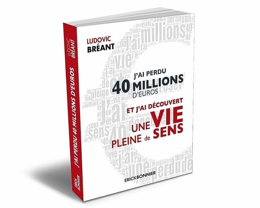 J'ai perdu 40 millions d'euros et découvert une vie pleine de sens – Feuilletez un extrait du livre