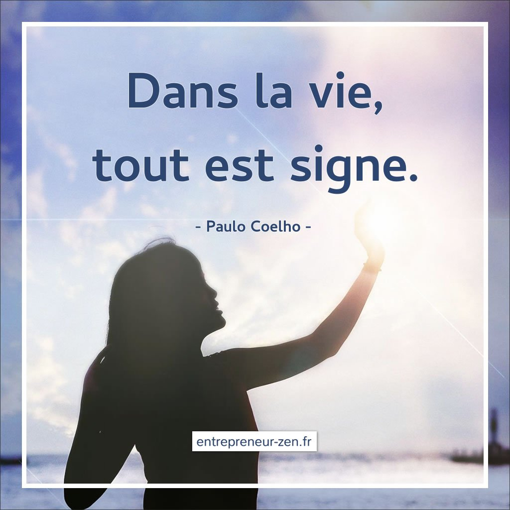 Dans la vie, tout est signe - Paulo Coelho