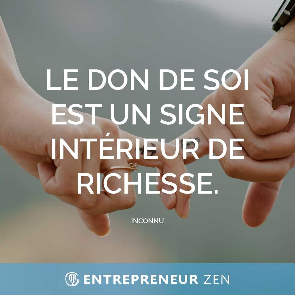 Le don de soi est un signe intérieur de richesse