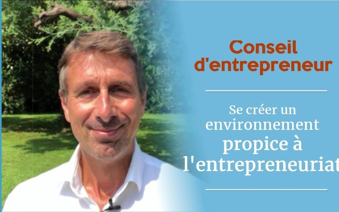 Conseils pour un environnement propice à l'entrepreneuriat