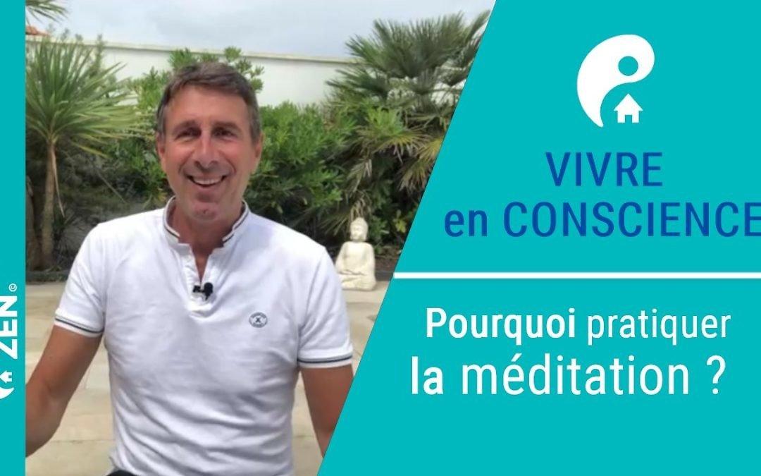 Pourquoi pratiquer la méditation ?
