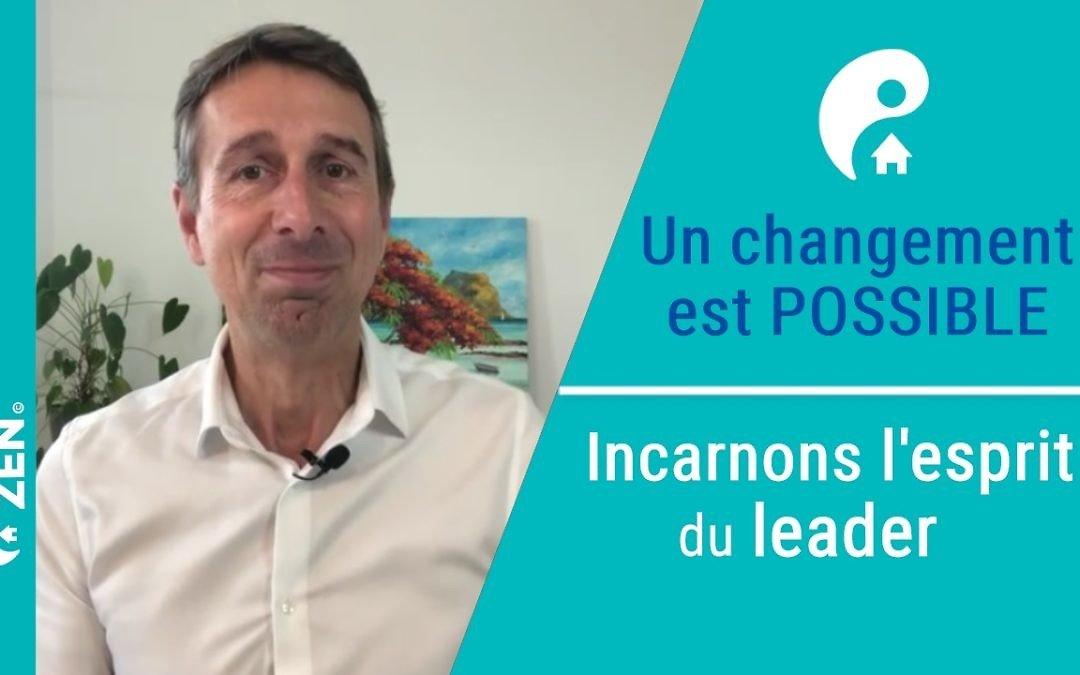 Soyez le changement en devenant un leader