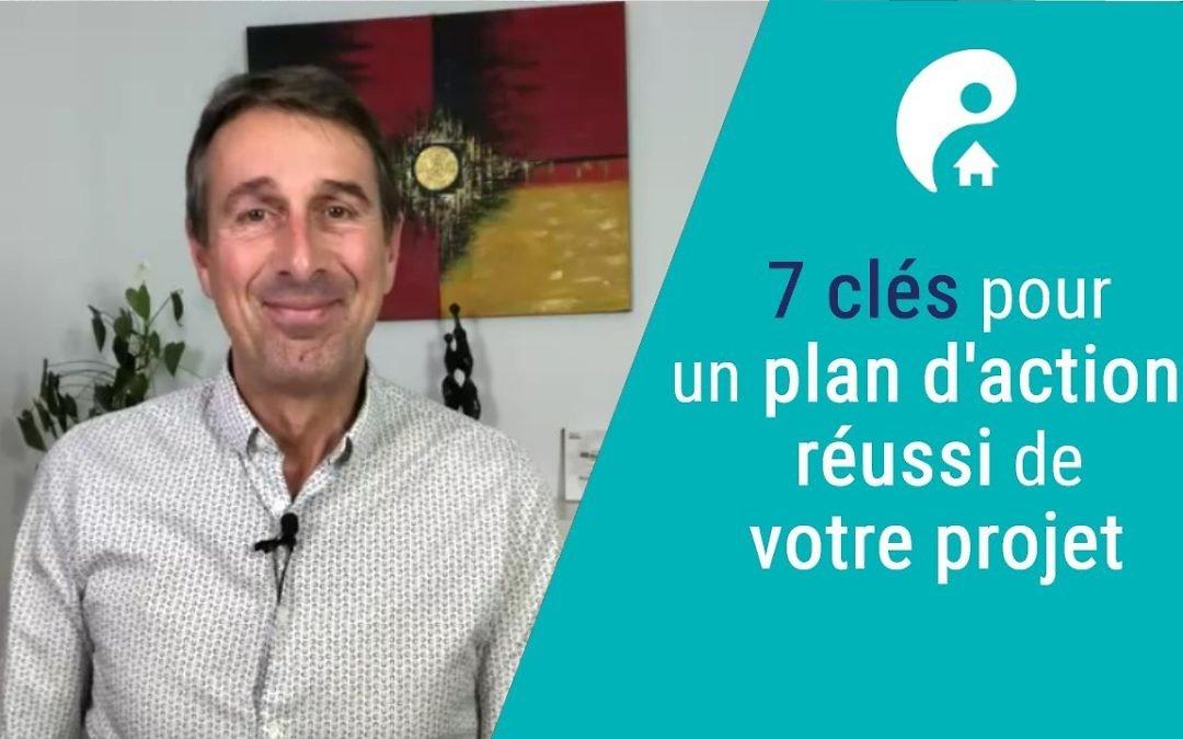 7 clés pour un plan d'action réussi de votre projet