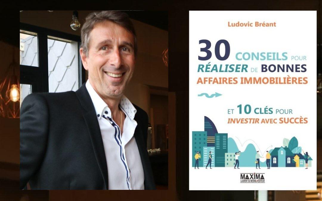 30 conseils pour réaliser de bonnes affaires immobilières